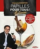 PAPILLES POUR TOUS : CUISINE AROMATIQUE D'AUTOMNE