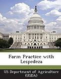 Farm Practice with Lespedez, , 124902787X