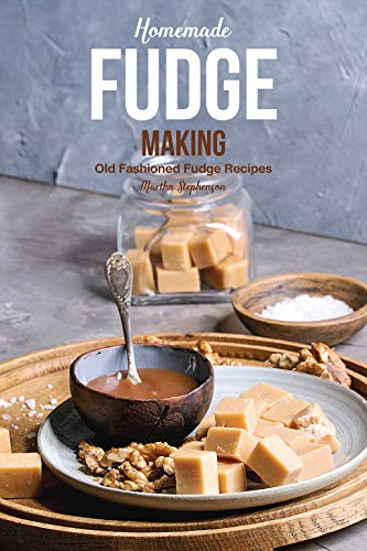 - Homemade Fudge Making: Old Fashioned Fudge Recipes