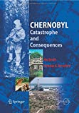 Chernobyl : Catastrophe and Consequences, Smith, Jim and Beresford, Nicholas A., 3642424686