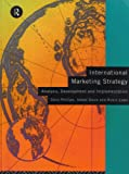 International Marketing Strategy : Analysis, Development and Implementation, Doole, Isabel and Lowe, Robin, 0415089859