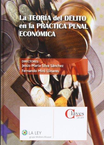 Descargar Libro La Teoría Del Delito En La Práctica Penal Económica Jesús-maría Silva Sánchez
