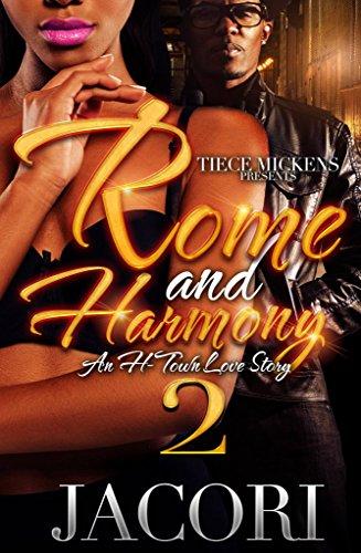 Rome & Harmony 2: An H-Town Love Story