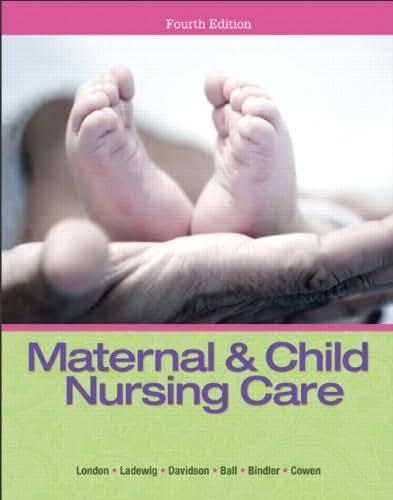 Maternal & Child Nursing Care (4th Edition)