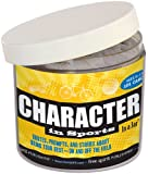 Character in Sports In a Jar ®: Quotes, Prompts, and Stories About Being Your Best--On and Off the Field