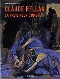 claude bellan la proie pour l ombre exposition vieille eglise saint vincent de m?rignac 28 avril 10 juin 2012
