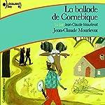 La ballade de Cornebique | Jean-Claude Mourlevat