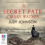 The Secret Fate of Mary Watson | Judy Johnson