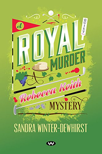 A Royal Murder (Rebecca Keith Mysteries)
