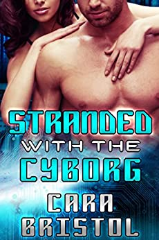 Stranded Cyborg Cy Ops Sci fi Romance ebook product image