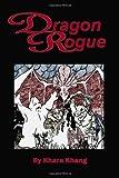 Dragon Rogue, Khara Khang, 1456518348