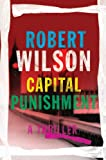 """Capital Punishment (Charles Boxer)"" av Robert Wilson"