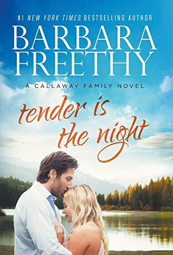 Tender Is The Night (Callaways)