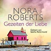 Gezeiten der Liebe (Quinn-Saga 2)   Nora Roberts