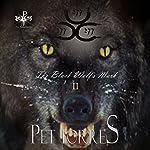 The Black Wolf's Mark II | Pet TorreS