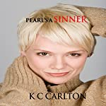 Pearl's a Sinner | K C Carlton