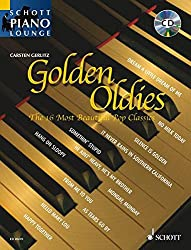 Golden Oldies: The 16 Most Beautiful Pop Classics. Klavier. Ausgabe mit CD. (Schott Piano Lounge)