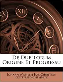 De Duellorum Origine Et Progressu Italian Edition