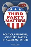 Third Party Matters, Donald J. Green, 0313365911