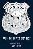 Old Cop Tales, John Leitgeb, 1438980639
