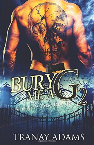Bury Me A G 2: Marked For Death