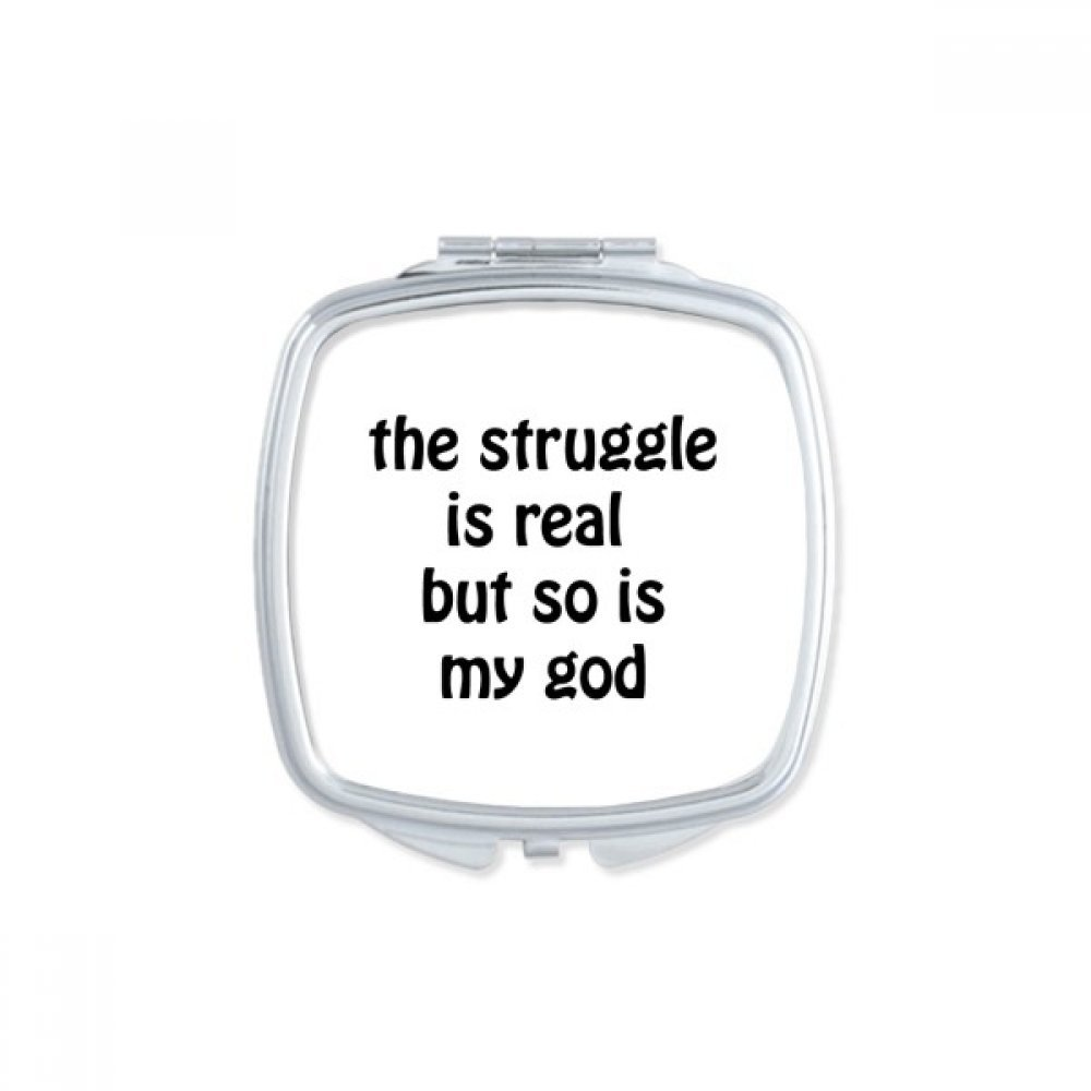 The Struggle Is Real Christian Quotes Square Compact Makeup Mirror Portable Cute Hand Pocket Mirrors Gift