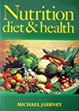 Nutrition, Diet and Health, Gibney, Michael J., 0521317568