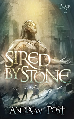 Sired by Stone (The Fabrick Weavers) by Andrew Post (2015-03-17)