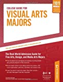 img - for College Guide for Visual Arts Majors (Peterson's College Guide for Visual Arts Majors) book / textbook / text book