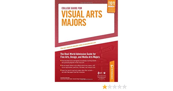 College Guide for Visual Arts Majors (Peterson's College Guide for ...