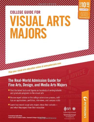 College Guide for Visual Arts Majors (Peterson's College Guide for Visual Arts Majors)