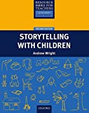 Resource Books For Teachers: Storytelling With Children Second Edition