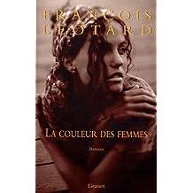 La couleur des femmes (Littérature Française) (French Edition)