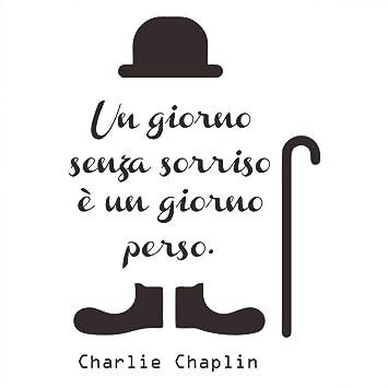 Adesivi Murali Charlie Chaplin.Decalmile Frasi Scritte Adesivi Murali Charlie Chaplin Un Giorno Senza Un Sorriso E Un Giorno Perso Nero Adesivi Da Parete Citazioni Camera Da Letto