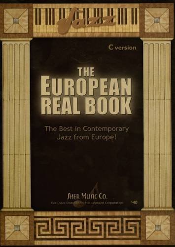 The European Real Book: The Best in Contemporary Jazz from Europe! (C Version) pdf