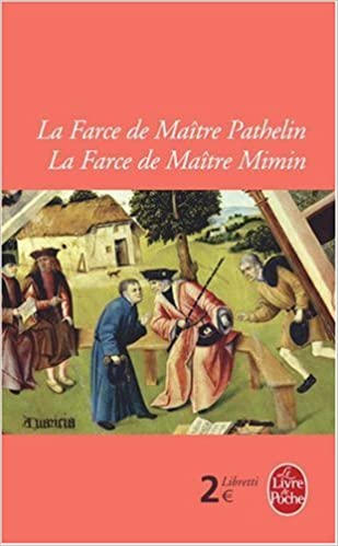 Livre gratuits La Farce de Maître Pathelin ; La Farce de Maître Mimin pdf