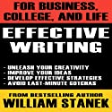 Effective Writing for Business, College, and Life Audiobook by William Stanek Narrated by Ron Knowles