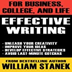 Effective Writing for Business, College, and Life | William Stanek