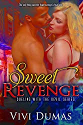 Sweet Revenge (Dueling with the Devil)