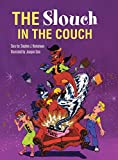img - for The Slouch In The Couch book / textbook / text book