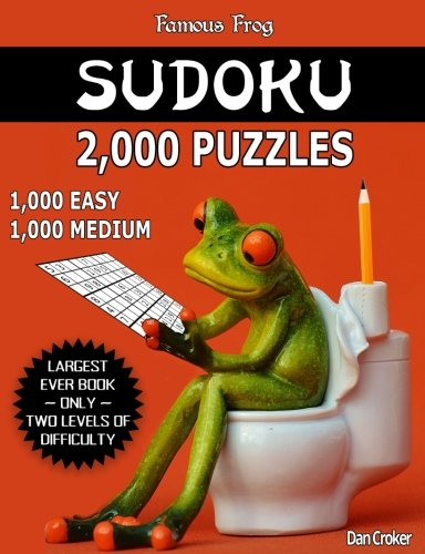 Playing Sudoku (Famous Frog Sudoku 2,000 Puzzles, 1,000 Easy and 1,000 Medium: Largest Sudoku Puzzle Book Ever With Only Two Levels Of Difficulty To Take Your Playing ... Enthusiasts! (Bathroom Sudoku) (Volume)