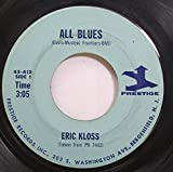 Eric Kloss 45 RPM All Blues / The Shadow Of Your Smile