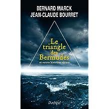 Triangle des Bermudes (Le) et autres histoires vécues