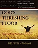 God's Threshing Floor, Nelson Hannah, 0978679687