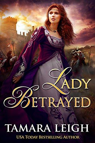 Lady Betrayed by Tamara Leigh