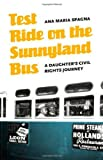 Test Ride on the Sunnyland Bus, Ana Maria Spagna, 0803217129