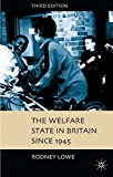 img - for The Welfare State in Britain since 1945 book / textbook / text book
