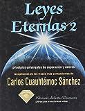 Leyes Eternas 2, Carlos Cuauhtémoc Sánchez, 9687277319