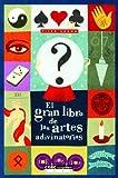 El gran libro de las artes adivinatorias  (Spanish Edition)