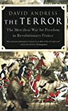 Front cover for the book The Terror: The Merciless War for Freedom in Revolutionary France by David Andress